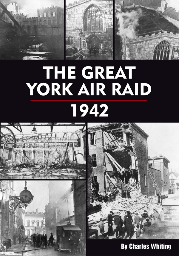 The Great York Air Raid (Fire Over York)