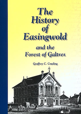 The History of Easingwold and the Forest of Galtres