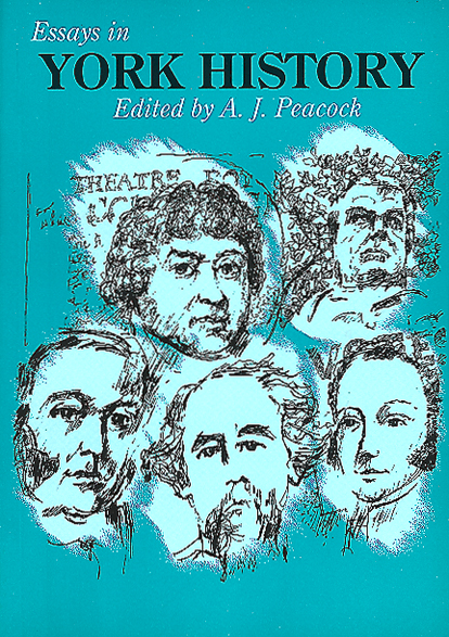 Essays in York History Book by AJ Peacock